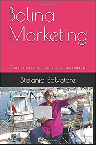 Stefania Salvatore libro marketing turistico: Bolina Marketing