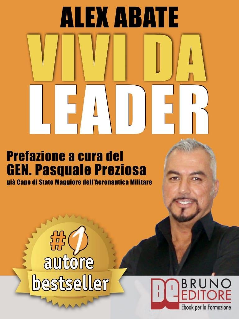 Vita da Leader, il libro di Alex Abate Coach e fondatore di Aipec